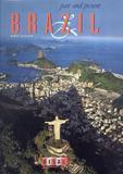 Livro - Brazil - Past And Present - Dsl - disal especial