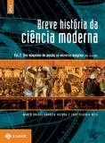 Livro - Breve história da ciência moderna - vol.2