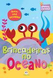 Livro - Brincadeiras no oceano - Quem está escondido?