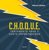 Livro - C.H.O.Q.U.E.