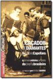 Livro - Cacador De Diamantes - Col.Aplauso - Imprensa oficial
