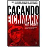 Livro - Cacando Eichmann - Objetiva