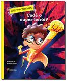 Livro - Cade O Super-Heroi - Moderna