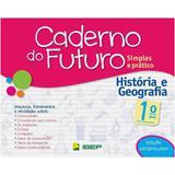 Livro Caderno Do Futuro Historia E Geografia 1º Ano - Ibep