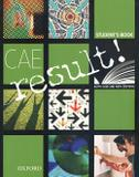 Livro - Cae Result! Sb - 1st Ed - Oup - oxford university
