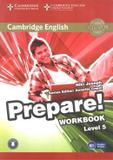 Livro - Cambridge English Prepare! 5 Wb With Online Audio - 1st Ed - Cup - cambridge university