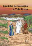 Livro - Caminho de iniciação à vida cristã 3a. etapa catequizando