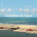Livro - Caminhos do Sabor - Do doce ao sal