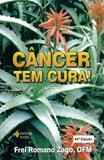 Livro - Câncer tem cura!