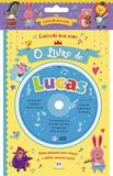 Livro - Cantando meu nome - O livro do Lucas