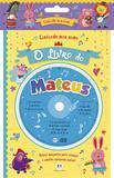 Livro - Cantando meu nome - O livro do Mateus