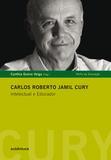 Livro - Carlos Roberto Jamil Cury - Intelectual e Educador