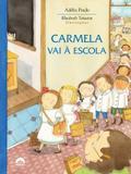 Livro - Carmela vai à escola