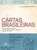 Livro - Cartas brasileiras - Correspondências históricas, políticas, célebres, hilárias e inesquecíveis que marcaram o país