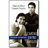 Livro - Cartas Entre Amigos - Ed. Especial - Ediouro ( normal )