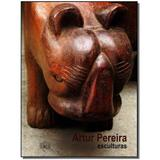 Livro - Catalogo - Arthur Pereira Esculturas - Ims