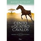 Livro - Cento e quatro cavalos