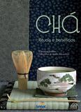 Livro - Chá : Ritual e benefícios