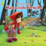 Livro - Chapeuzinho Vermelho: meus contos favoritos