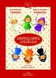 Livro - Chapeuzinhos coloridos