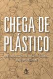 Livro - Chega de plástico