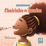 Livro - Cheirinho de neném