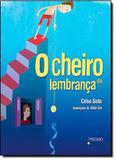 Livro - Cheiro Da Lembranca, O - Pru - prumo (rocco)