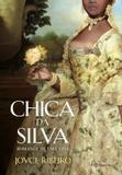 Livro - Chica Da Silva - Romance De Uma Vida
