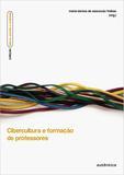 Livro - Cibercultura e formação de professores