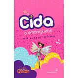Livro Cida a Empreguete - Um Diário Íntimo - Globo
