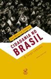 Livro - Cidadania no Brasil: O longo caminho