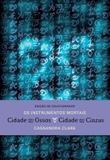 Livro - Cidade dos ossos e Cidade das cinzas (Edição de colecionador – 2 em 1)