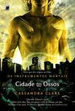 Livro - Cidade dos ossos (Vol.1 Os Instrumentos Mortais)