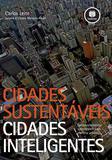 Livro - Cidades Sustentáveis, Cidades Inteligentes
