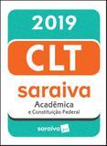 Livro - CLT acadêmica e Constituição Federal - 19ª edição de 2019