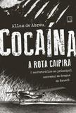 Livro - Cocaína: A rota caipira