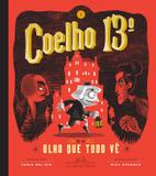 Livro - Coelho 13º e o olho que tudo vê