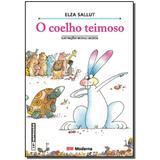 Livro - Coelho Teimoso - Moderna