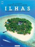 Livro - Coleção 50 Lugares Espetaculares Volume 2: Ilhas