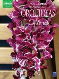 Livro - Coleção Esmeralda - Flores o Ano Todo: Orquídeas do Outono