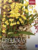 Livro - Coleção Rubi Volume 5 - Orquídeas Chuva-de-Ouro