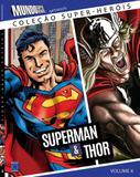Livro - Coleção Super-Heróis Volume 4: Superman e Thor
