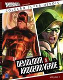 Livro - Coleção Super-Heróis Volume 7: Demolidor e Arqueiro Verde