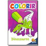 Livro - Colorir - Dinossauros - Todolivro