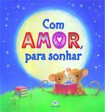 Livro - Com amor, para sonhar