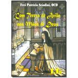 Livro - Com Tereza De Avila Nas Maos De Deus - 01Ed/15 - Ltr editora