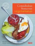 Livro - Comidinhas francesas vegetarianas