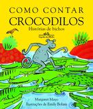 Livro - Como contar crocodilos