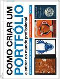Livro - Como criar um portfólio e entrar no mundo profissional
