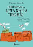 Livro - Como Entrei na Lista Negra da Hermes